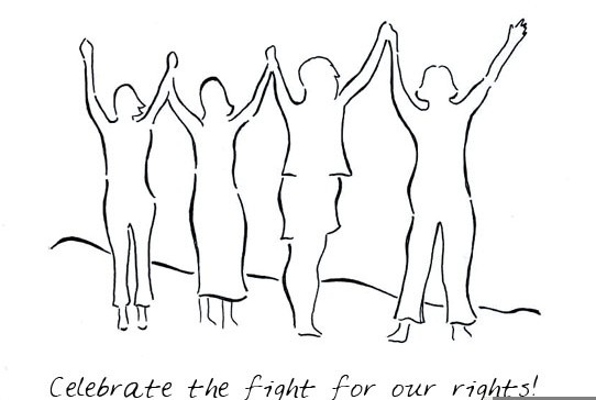 CELEBRATE THE FIGHT FOR OUR RIGHTS